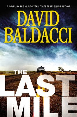 The last mile by David Baldacci.
