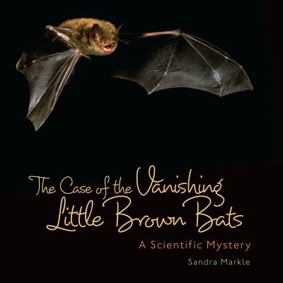 The case of the vanishing little brown bats :