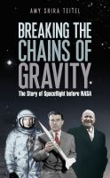 Breaking the Chains of Gravity book cover