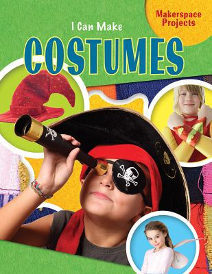 I Can Make Costumes book cover