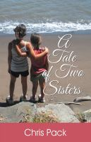 A Tale of Two Sisters  by Chris Pack
