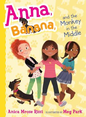 Anna, Banana, and the monkey in the middle