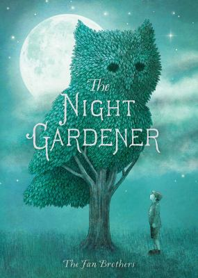 The night gardener by Terry Fan & Eric Fan.