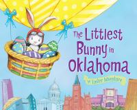 The Littlest Bunny in Oklahoma: an Easter adventure book cover