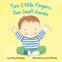 10 Little Fingers, Two Small Hands book cover