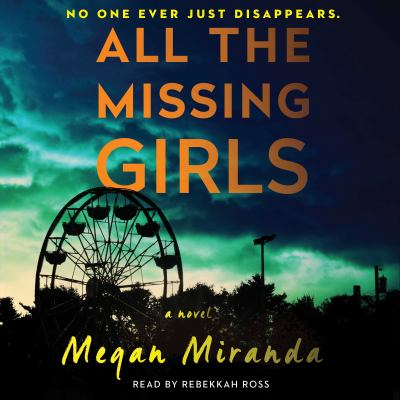All the Missing Girls A Novel