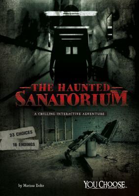 The haunted sanatorium :