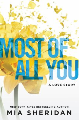 Most of all you : a love story