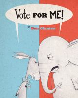 cover of Vote for Me!