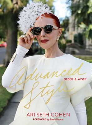 Advanced style: older & wiser by Ari Seth Cohen.