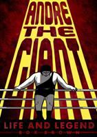 Andre the Giant: life and legend book cover
