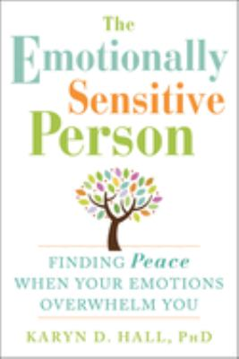 The emotionally sensitive person :