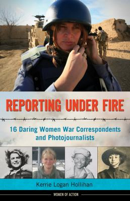 Reporting under fire :