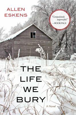 The life we bury :