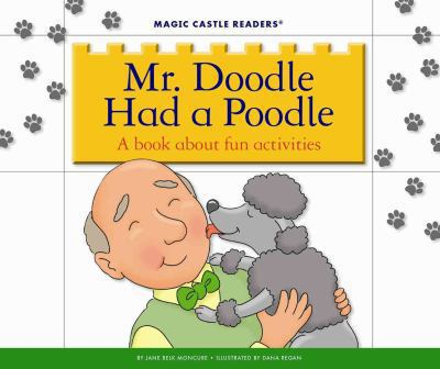 Mr. Doodle had a poodle : a book about fun activities