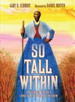 So tall within : Sojourner Truth's long walk toward freedom book cover