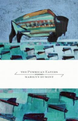 The pemmican eaters: poems
