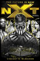 NXT : The Future is Now book cover