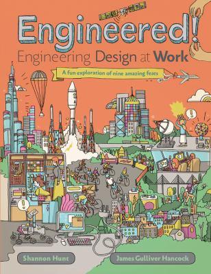 Engineered! : engineering design at work