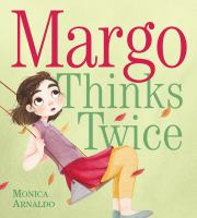 Margo Thinks Twice book cover