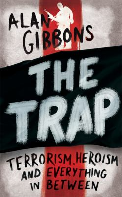 The trap by Alan Gibbons.