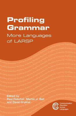 <em>Profiling Grammar: More Languages of LARSP</em>.