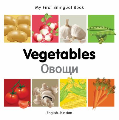 Vegetables = Ovoshchi : English-Russian