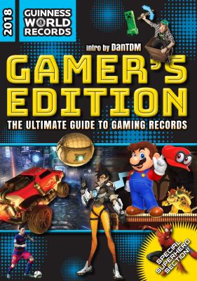 Guinness World Records, 2018. Gamer's edition.