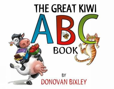 The great Kiwi ABC book  by Donovan Bixley.