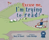 cover of Excuse Me, I&#8217;m Trying to Read
