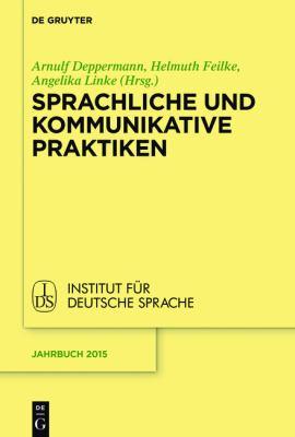 Sprachliche und kommunikative Praktiken