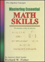 Mastering essential math skills. Pre-algebra concepts 20 minutes a day to success