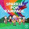 Sparkle.pop.rampage