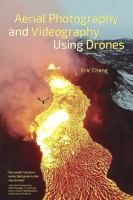 Aerial photography and videography using drones /