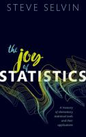 Joy of statistics : a treasury of elementary statistical tools and their applications /