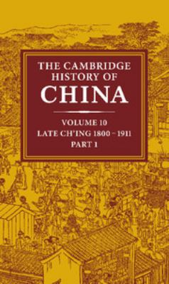 Book cover for The Cambridge history of China [electronic resource] / general editors, Denis Twitchett and John K. Fairbank