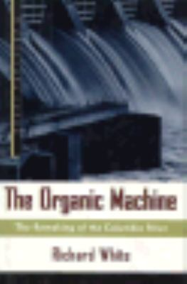 Book cover for The organic machine
