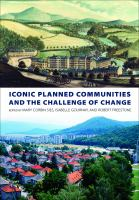 Iconic planned communities and the challenge of change /