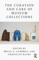 Curation and care of museum collections /