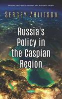 Russia's Policy in the Caspian Region /