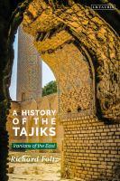 History of the Tajiks : Iranians of the East /