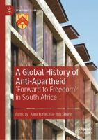 Global history of anti-apartheid : 'forward to freedom' in South Africa /
