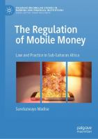 Regulation of mobile money : law and practice in Sub-Saharan Africa /