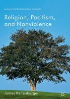 Religion, pacifism, and nonviolence /