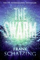 The swarm : a novel
