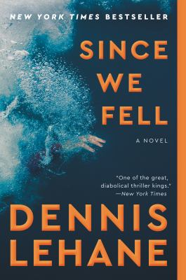 Cover Image for Since We Fell by Dennis Lehane