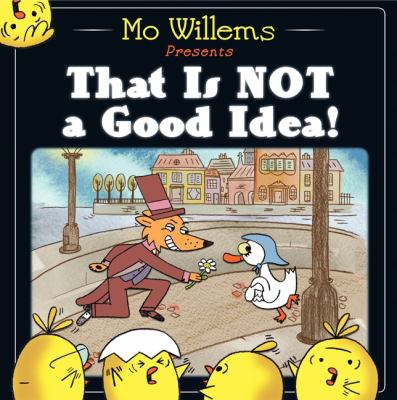 That Is Not a Good Idea!(book-cover)