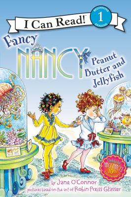Fancy Nancy: Peanut Butter and Jellyfish(book-cover)