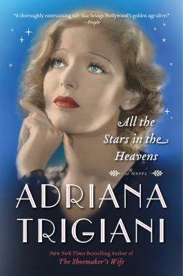 Cover Image for All the Stars in the Heavens by Adrianna Trigiani