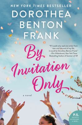 Cover Image for By Invitation Only by Dorothea Benton Frank